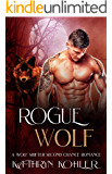 Rogue Wolf: A Wolf Shifter Second Chance Romance