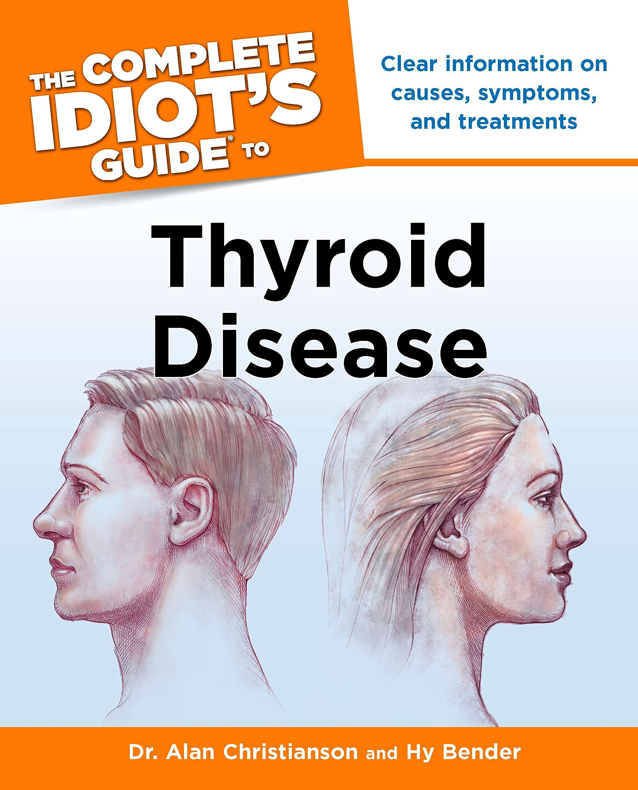 Amazon Com The Complete Idiot S Guide To Thyroid Disease Clear