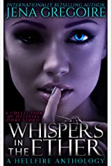 Whispers in the Ether: A Hellfire Anthology