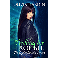 Trolling for Trouble (The Lynlee Lincoln Series Book 1) (English Edition)