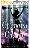 The Chimera Charm (Hattie Jenkins & The Infiniti Chronicles Book 6)