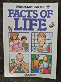 Understanding the Facts of Life