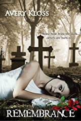 Remembrance: A Supernatural Love Story Kindle Edition