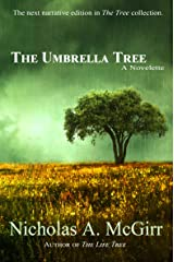The Umbrella Tree: a novelette (The Tree Collection Book 2) (The Tree Series) Kindle Edition