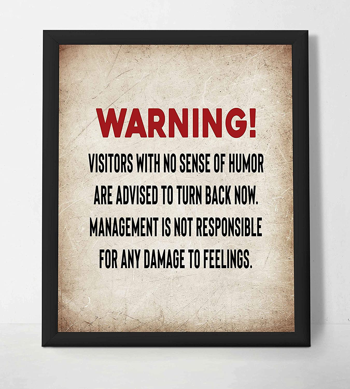 """""""WARNING-Visitors with No Sense of Humor-Turn Back Now"""" Funny Wall Sign. 8 x 10"""" Wall Art Print-Ready to Frame. Funny Home-Kitchen-Office-Bar-Garage-Man Cave Décor. Perfect For Political Correctness!"""