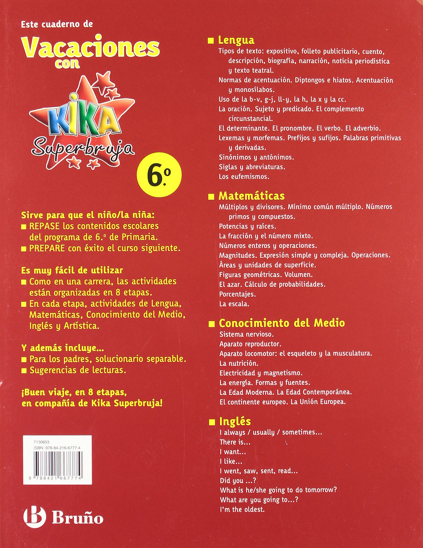Vacaciones con Kika Superbruja / Holidays with Kika Super Witch: 6to primaria / 6th Elementary (Vacaciones / Holidays): R. Perez Pinel, I. Ballesta Minarro, ...