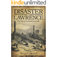 Disaster in Lawrence: The Fall of the Pemberton Mill book cover
