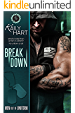 Break Down (Men out of Uniform Book 4)