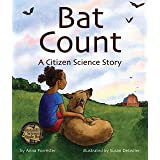 Bat Count: A Citizen Science Story (Arbordale Collection)