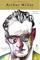 The Penguin Arthur Miller: Collected Plays (Penguin Classics Deluxe Edition) (English Edition) eBook Kindle