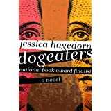 Dogeaters: A Novel