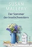 Der Sommer der Inselschwestern: Roman (Blackberry Island 2) (German Edition)