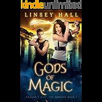 Gods of Magic (Dragon's Gift: The Amazon Book 1)
