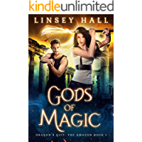 Gods of Magic (Dragon's Gift: The Amazon Book 1) (English Edition)