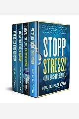 Stopp Stress! 4 in 1 Bücher-Bündel (Stress ist eine Entscheidung, Stress ist eine Illusion, Angst ist eine Illusion, Meistere Deine Emotionen) (5 Minuten ... für ein besseres Leben 9) (German Edition) Kindle Edition