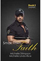 Small Town Faith (Lovetown Book 2) Kindle Edition