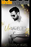 Unraveled (Guzzi Duet Book 1)