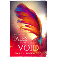Tales from the Void: A Phoenix Series Novella (The Phoenix Series)