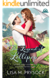 The Legend of Lollipop (Whispers in Wyoming Book 16)