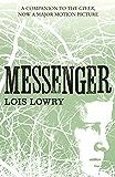 Messenger (The Giver Quartet) (The Quartet Book 3) (English Edition)