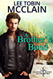 A Brother's Bond (Christian Romantic Suspense): Sacred Bond Guardians Book One