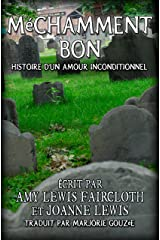 Méchamment bon (French Edition) Kindle Edition