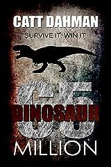 Dinosaur: 65 million Kindle Edition