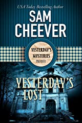 Yesterday's Lost (Yesterday Mysteries) Kindle Edition