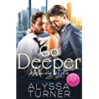 Go Deeper: MMF Ménage Romance (Working It In Book 2)
