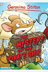 Geronimo Stilton Graphic Novels #17: The Mystery of the Pirate Ship Kindle Edition