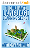 The Ultimate Language Learning Secret (Magnetic Memory Series) (English Edition)