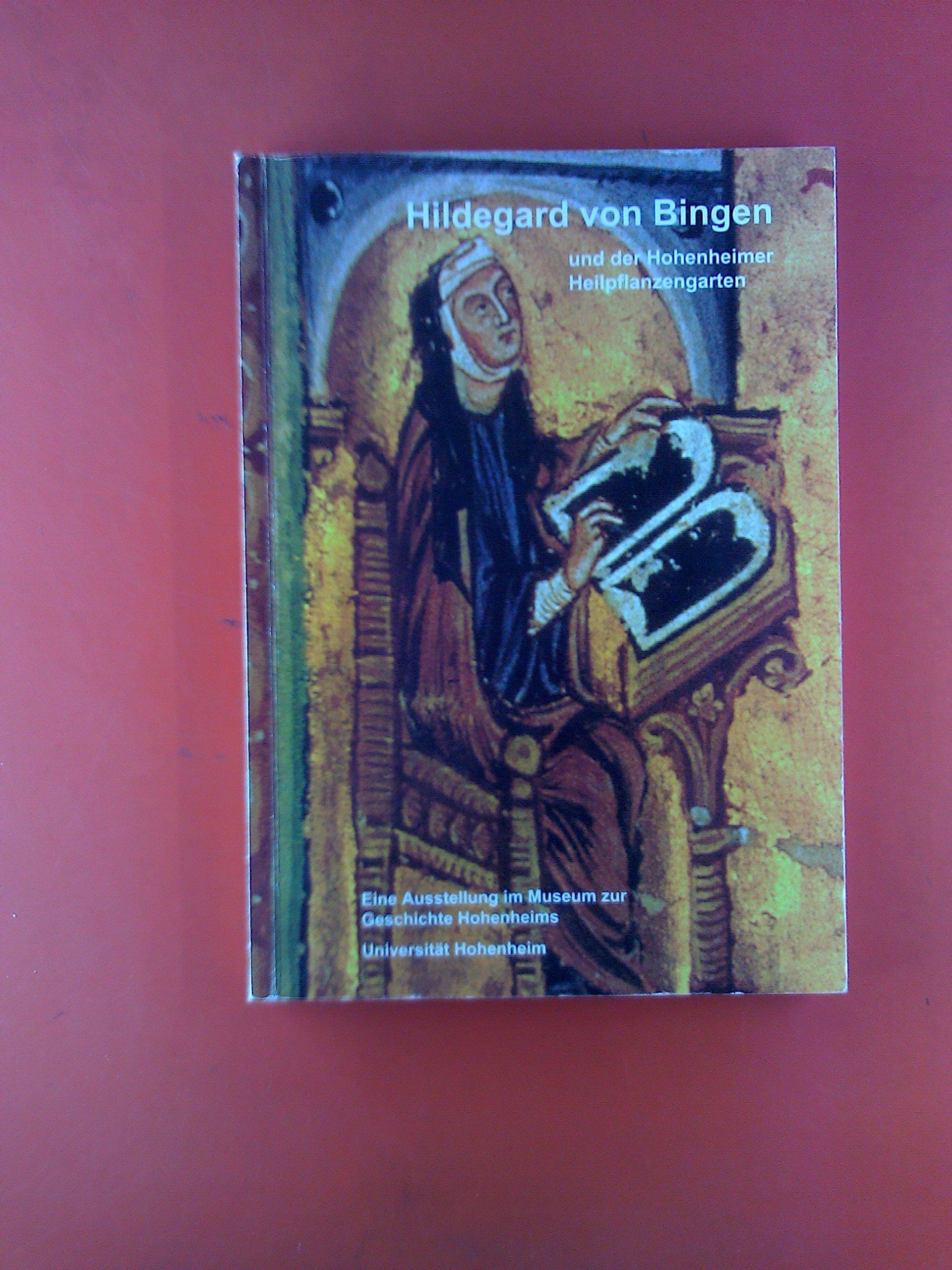 Hildegard von Bingen und der Hohenheimer Heilpflanzengarten: Eine Ausstellung im Museum zur Geschichte Hohenheims
