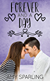 Forever and a Day (Believe in Love Book 9)