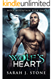 A Wolf's Heart (Wolf Mountain Peak Book 1)