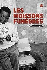 LES MOISSONS FUNEBRES (GLOBE) Paperback