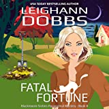 Fatal Fortune: Blackmoore Sisters Mystery, Book 8