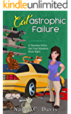 Cat-astrophic Failure (Vanessa Abbot Cat Cozy Mystery Series Book 8)