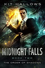 Midnight Falls: A Morgan Rook Supernatural Thriller (The Order of Shadows Book 2) Kindle Edition