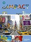 Full Impact 1res séries technologiques - Livre élève Grand format - Ed.2011