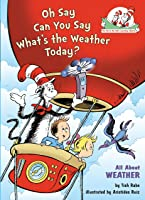 Oh Say Can You Say What's The Weather Today (Cat