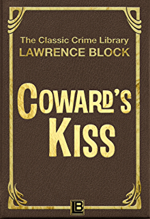 The triumph of evil the classic crime library book 6 ebook cowards kiss the classic crime library book fandeluxe Document