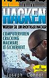Hacken: Werden Sie ein richtiger Hacker – Computerviren, Cracking, Malware, IT-Sicherheit - 2. Auflage (Cybercrime, Computer hacken, How to Hack, Hacker, ... Netzwerksicherheit, Hacking)