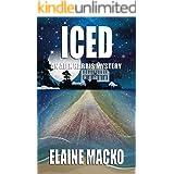 Iced: An Alex Harris Mystery (Alex Harris Mysteries Book 11)