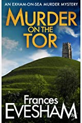Murder on the Tor (The Exham-on-Sea Murder Mysteries Book 3) Kindle Edition