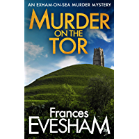 Murder on the Tor (The Exham-on-Sea Murder Mysteries Book 3)