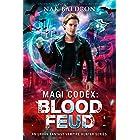 Blood Feud: An Urban Fantasy Vampire Hunter Series (Magi Codex Book 1)
