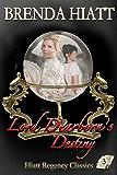 Lord Dearborn's Destiny (Hiatt Regency Classics Book 3)