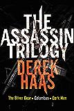 The Assassin Trilogy: The Silver Bear, Columbus, Dark Men