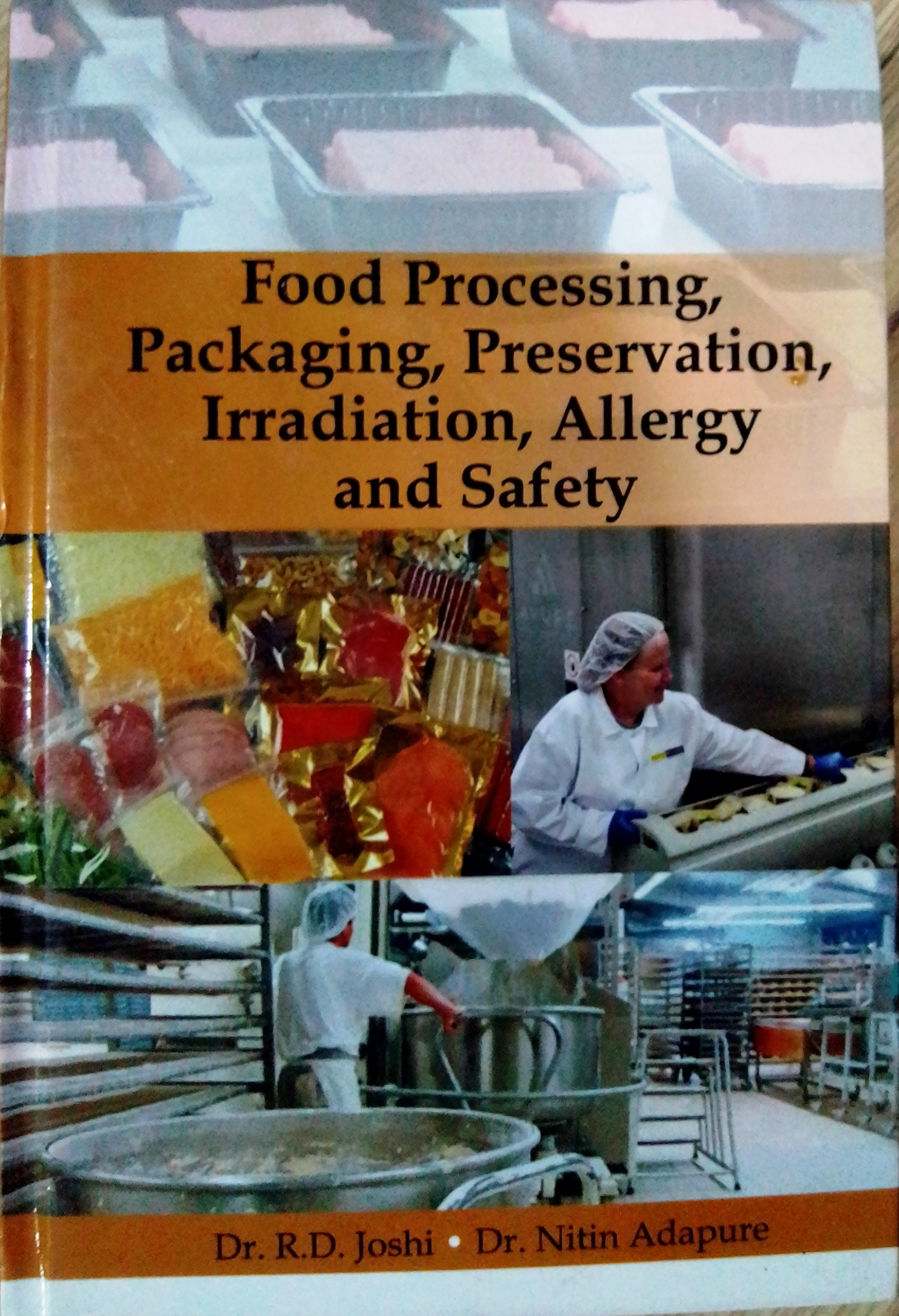 Read Online Food Processing, Packaging, Preservation, Irradiation, Allergy and Safety ebook