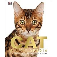 The Cat Encyclopedia (Dk Cats)
